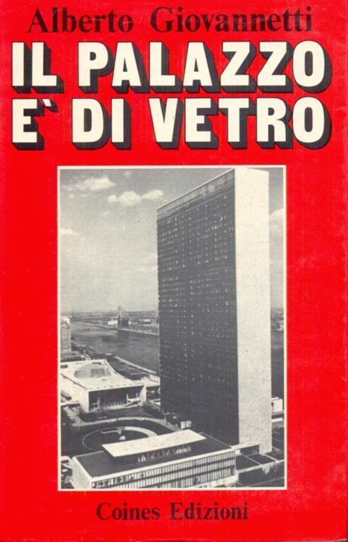 Il palazzo é di vetro - Alberto Giovannetti - copertina