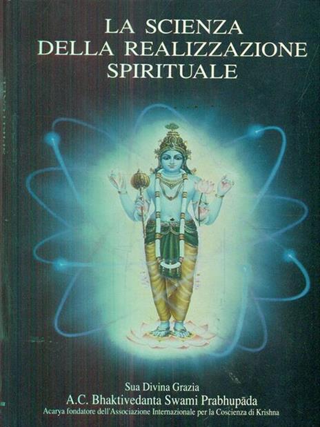 La scienza della realizzazione spirituale - A. C. Bhaktivedanta Swami Prabhupada - copertina