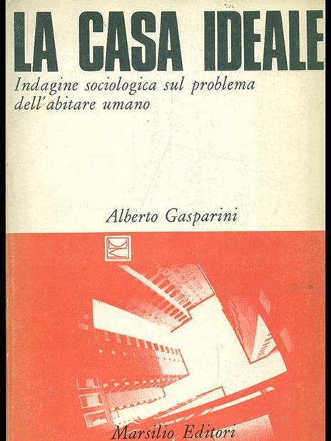 La casa ideale - Alberto Gasparini - 2