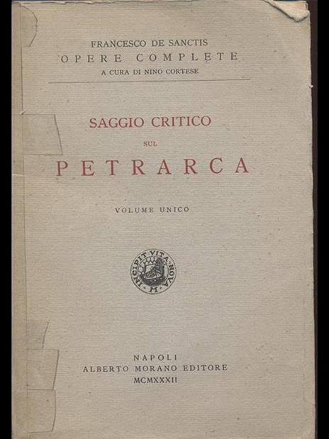 Saggio critico sul Petrarca - Francesco De Sanctis - 2