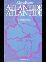 Atlantide, Atlantide!