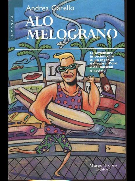 Alo Melograno - Andrea Garello - 2
