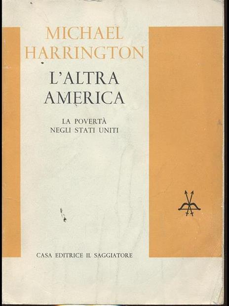 L' Altra America. La povertà negli Stati Uniti - Michael Harrington - copertina