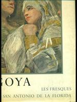 Goya. Les fresques de San antonio de la Florida