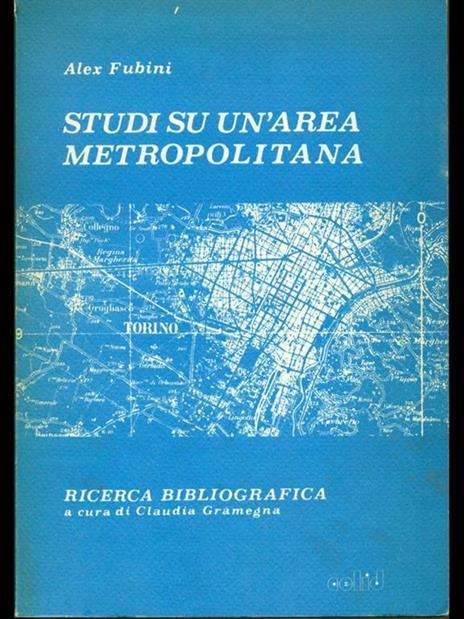 Studi su un'area metropolitana - Ale Fubini - copertina