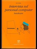 Intervista sul personal computer, hardware