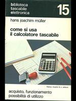Come si usa il calcolatore tascabile