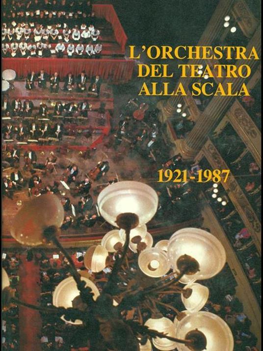 L' orchestra del Teatro Alla Scala - copertina