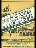 Historia de las Relaciones de EE.UU. Con Cuba