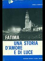 Fatima una storia d'amore e diluce