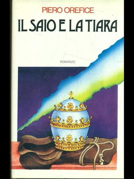 Il saio e la tiara - Piero Orefice - copertina