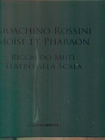 Gioachino Rossini Moise et Pharaon. Riccardo Muti Teatro alla scala DVD +CD - copertina