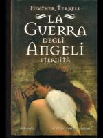 La guerra degli angeli. Eternità