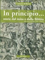 In principio... Storie dal mito e dalla Bibbia