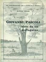 Giovanni Pascoli visto da un garfagnino