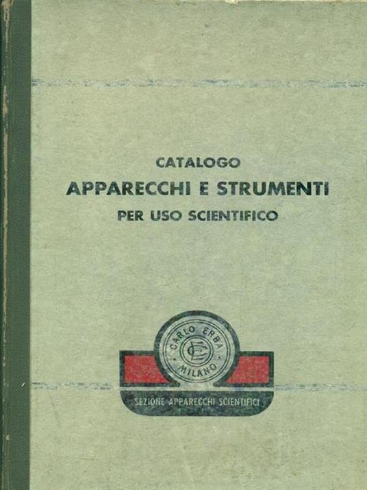 Catalogo apparecchi e strumenti per uso scientifico - 2