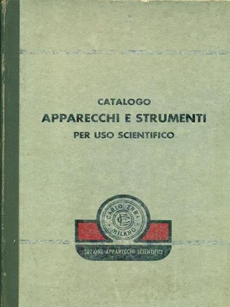 Catalogo apparecchi e strumenti per uso scientifico - copertina