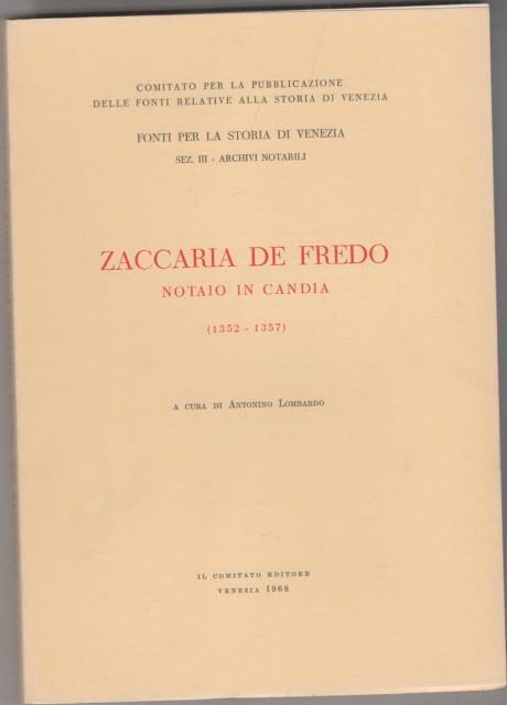 Zaccaria de Fredo notaio in Candia 1352-1357 - Antonino Lombardo - copertina