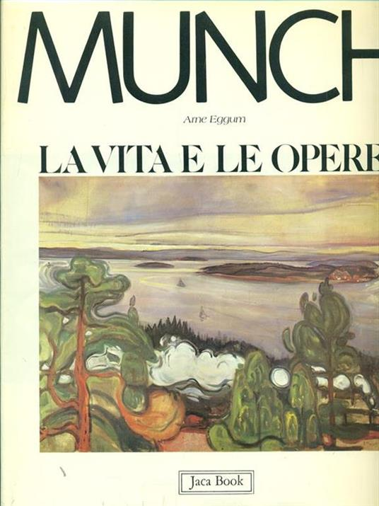 Munch. La vita e le opere - Arne Eggum - copertina