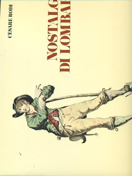 Nostalgia di Lombardia - Cesare Rosi - copertina