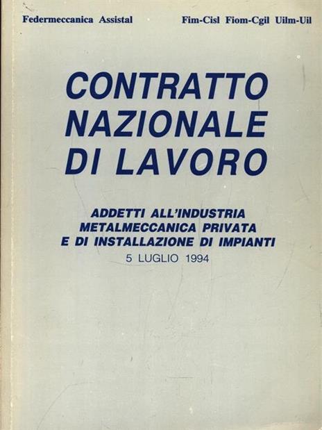 Contratto nazionale di lavoro. 5 Luglio 1994 - 6