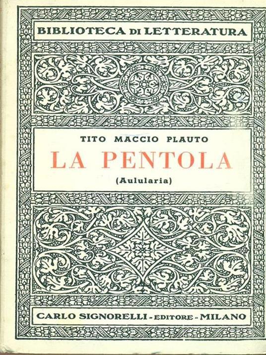 La pentola - T. Maccio Plauto - 4