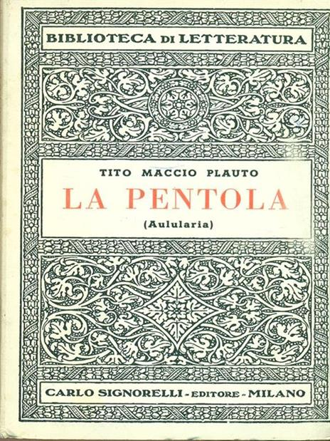 La pentola - T. Maccio Plauto - 6