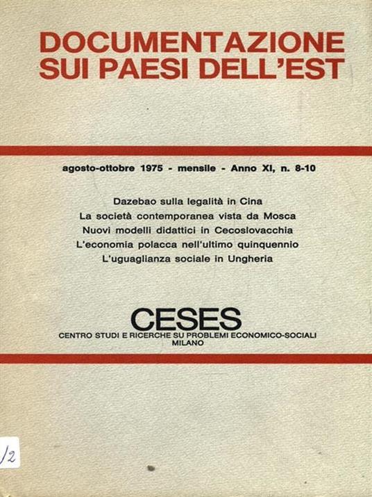 Documentazione sui paesi dell'Est. N. 8/10 Agosto ottobre 1975 - 8