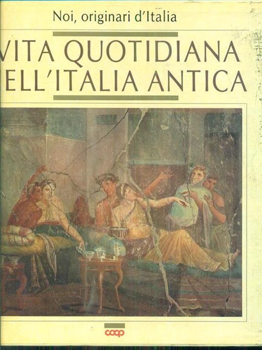 Vita quotidiana nell'Italia antica - 3