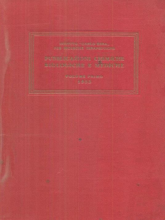 Pubblicazioni chimiche biologiche e mediche vol primo - copertina