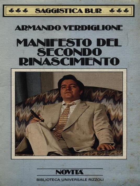 Manifesto del secondo rinascimento - Armando Verdiglione - 2