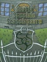 Scuola Speciale Scacciapaure