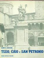 Tizio, caio e San Petronio
