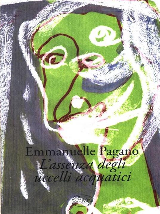 L' assenza degli uccelli acquatici - Emmanuelle Pagano - copertina