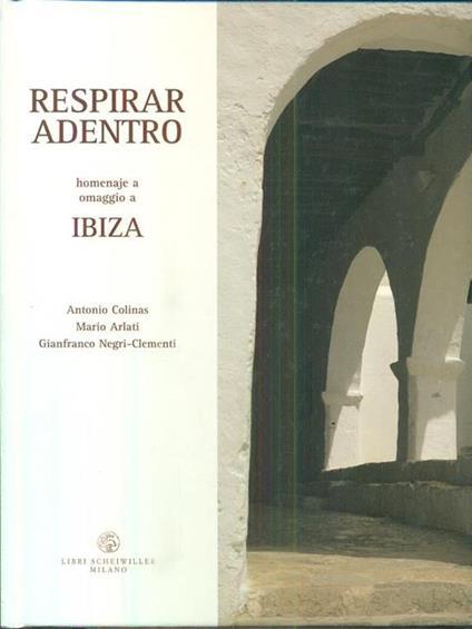 Respirar adentro. Homenaje a / Omaggio a IBIZA - Antonio Colinas - copertina