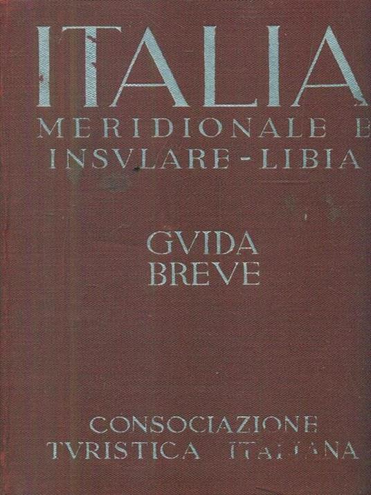 Italia meridionale e insulare. Libia. Guida breve - 5