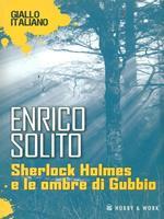 Sherlock Holmes e le ombre di Gubbio