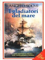 I gladiatori del mare