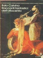 Racconti fantastici dell'ottocento. Volume primo