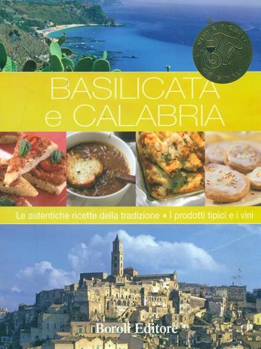 Basilicata e Calabria. Le autentiche ricette della tradizione - copertina