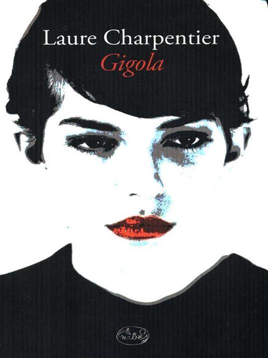 Gigola - Laure Charpentier - copertina