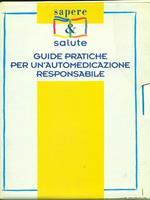 Guide pratiche per un'automedicazione responsabile