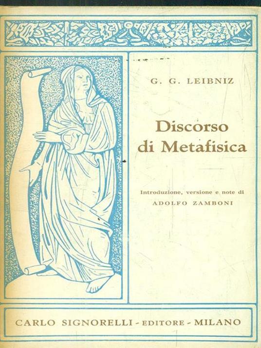 Discorso di metafisica - Gottfried W. Leibniz - 2