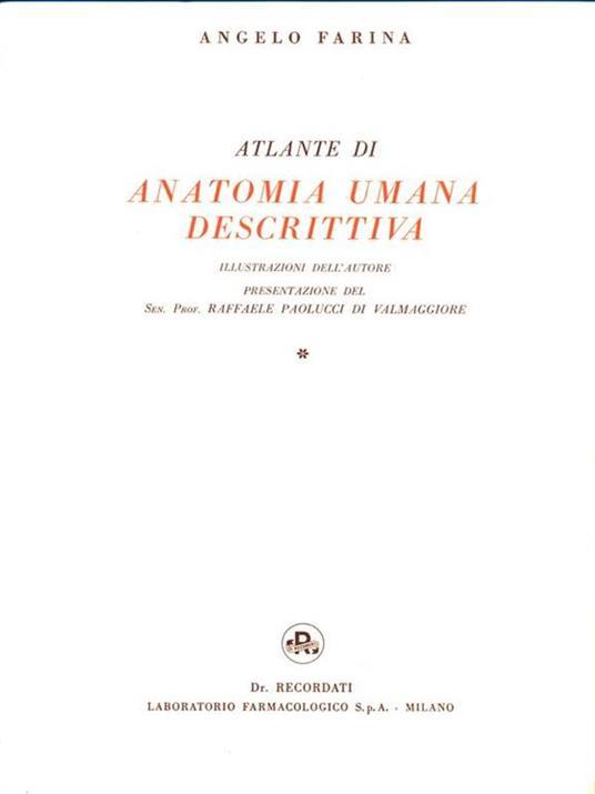 Atlante di Anatomia Umana Descrittiva. 2 Volumi - Angelo Farina - copertina