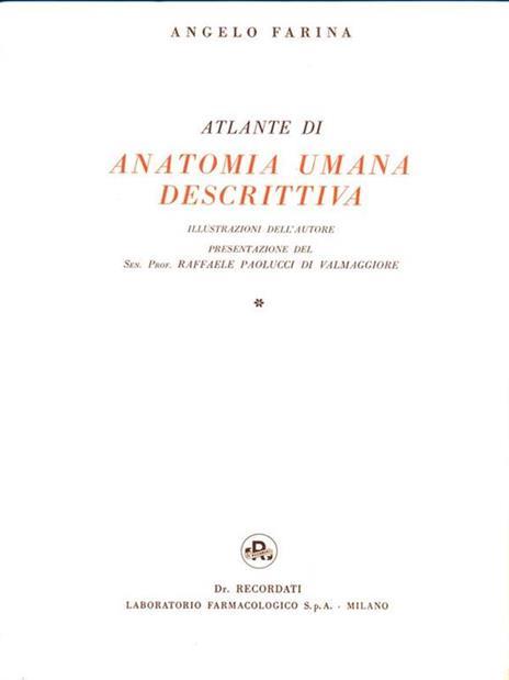 Atlante di Anatomia Umana Descrittiva. 2 Volumi - Angelo Farina - 2