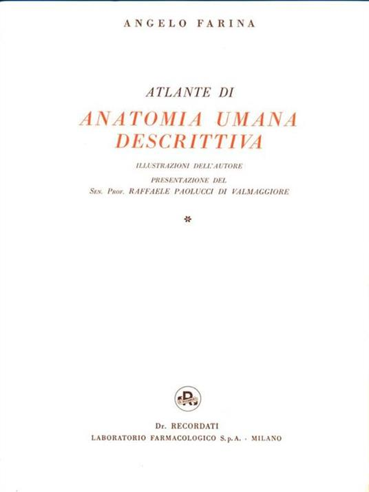Atlante di Anatomia Umana Descrittiva. 2 Volumi - Angelo Farina - 4