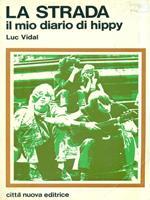 La strada il mio diario hippy
