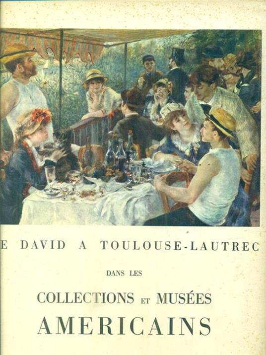 De David a Toulouse-Lautrec dans les collections et musees americains - copertina