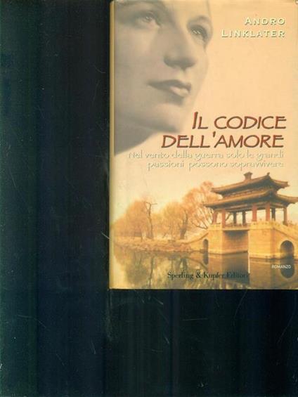 Il codice dell'amore - Andro Linklater - copertina
