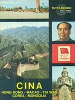 Cina - Hong Kong - Macao - Tai Wan - Cora - Mongolia